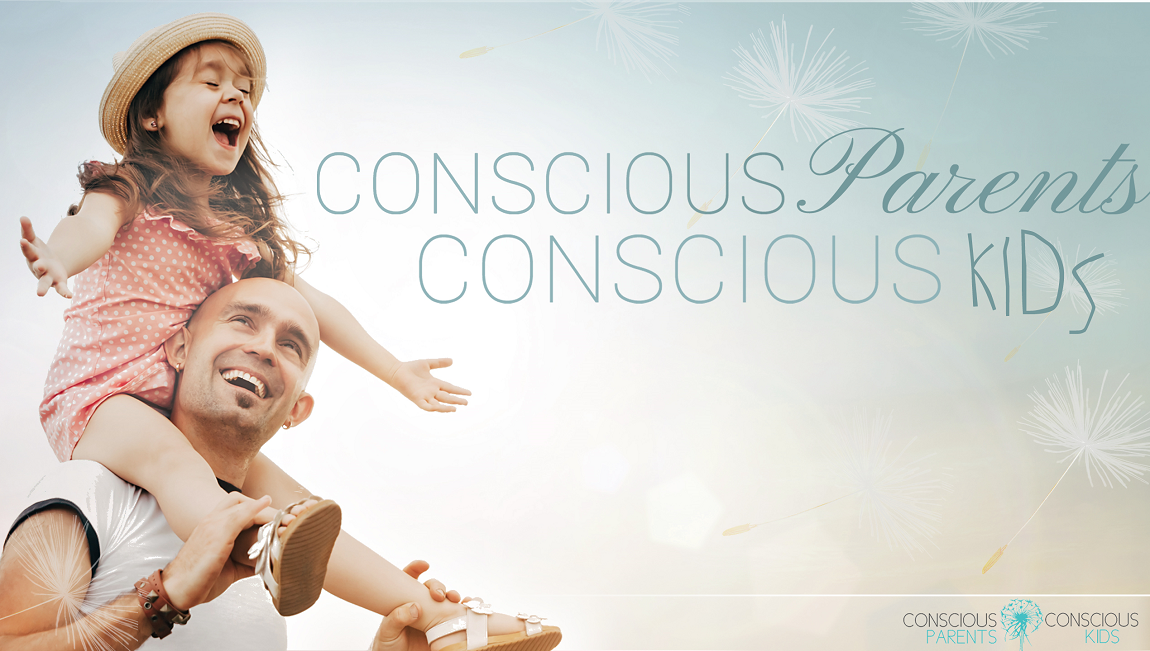 conscious-parents-conscious-kids